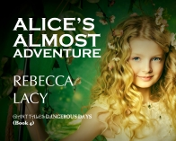 Alice's Almost Adventure