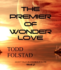 The Premier of Wonderlove